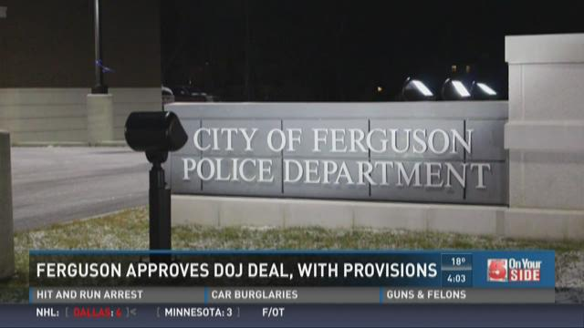 Ferguson approves DOJ deal, with provisions