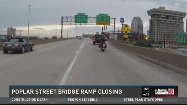 Poplar Street Bridge ramp closing
