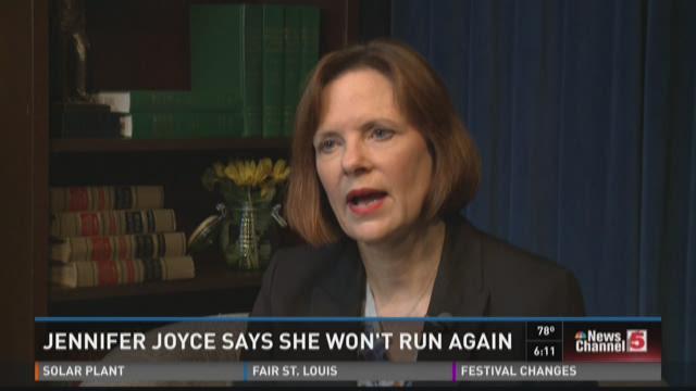 Jennifer Joyce says she won't run again