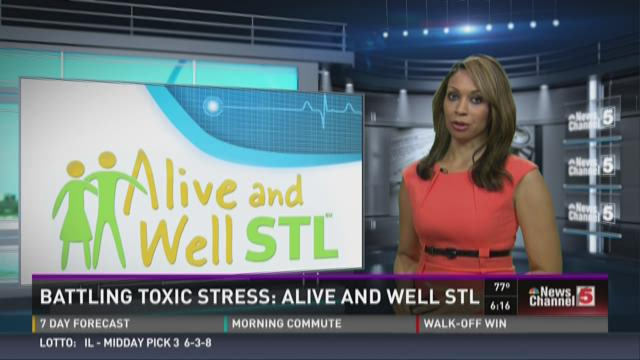 Battling toxic stress: Alive and Well STL