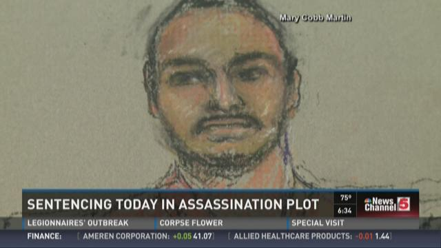 Sentencing today in assassination plot
