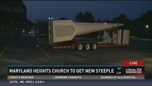 Maryland Heights church to get new steeple