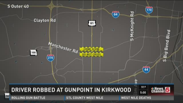 Driver robbed at gunpoint in Kirkwood