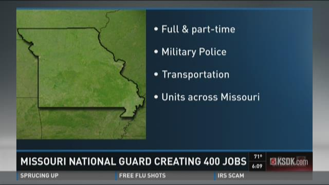 Missouri National Guard creating 400 jobs