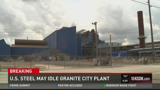 U.S. Steel may idle Granite City plant