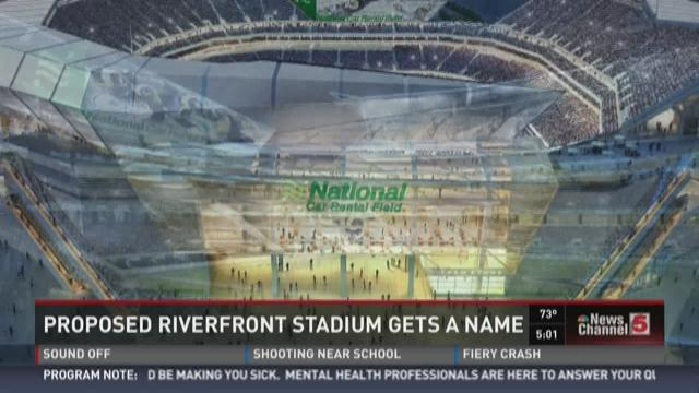 Proposed Riverfront Stadium gets a name