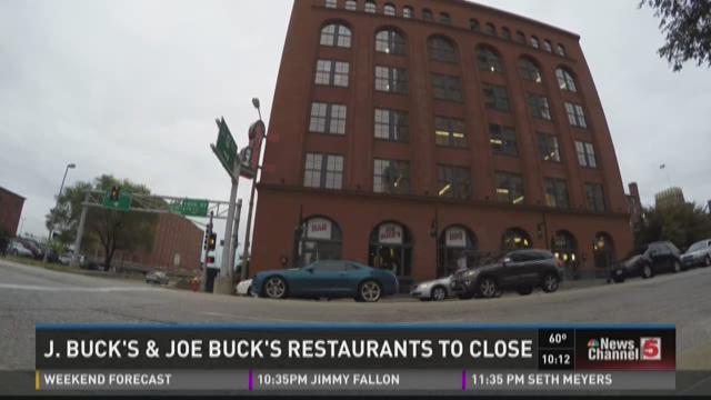 J. Buck's and Joe Buck's restaurants to close